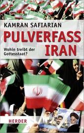 Kamran Safiarian: Pulverfass Iran