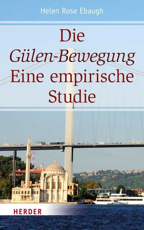 Helen Rose Ebaugh: Die Gülen-Bewegung