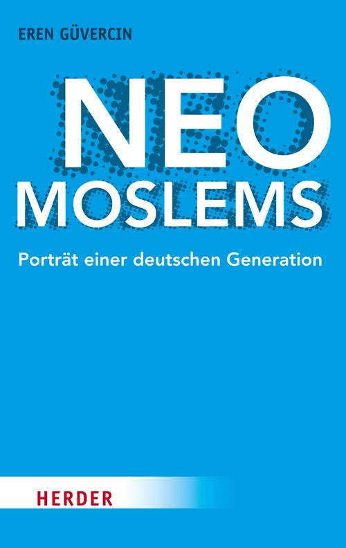 Eren Güvercin: Neo-Moslems