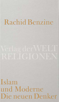Rachid Benzine: Islam und Moderne