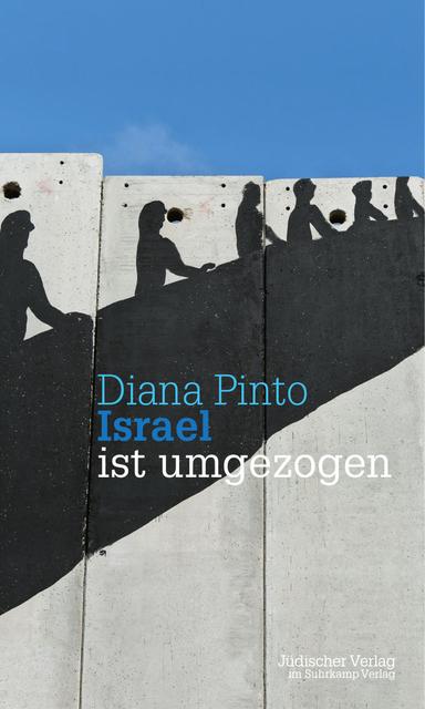 Diana Pinto: Israel ist umgezogen