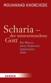Mouhanad Khorchide: Scharia - der missverstandene Gott